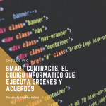 Smart Contracts : ¿qué son y cómo funcionan?